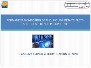 PERMANENT MONITORING OF THE LHC LOW BETA TRIPLETS: LATEST RESULTS AND PERSPECTIVES