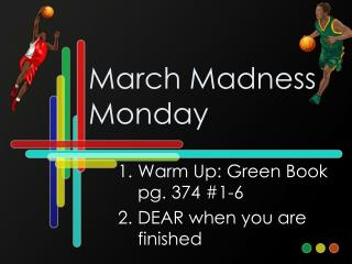 March Madness Monday