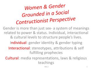 Women & Gender Grounded in a Social  Contructionist  Perspective