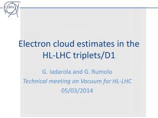Electron cloud estimates in the HL-LHC triplets/D1
