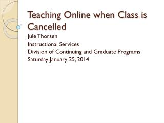 Teaching Online when Class is Cancelled