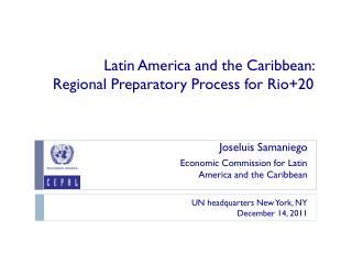 Latin America  and  the Caribbean :  Regional  Preparatory Process for  Rio+20