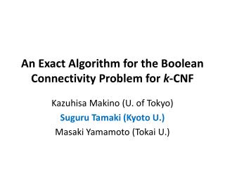 An Exact Algorithm  for the Boolean Connectivity Problem for  k -CNF