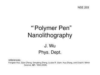 Polymer Pen  Nanolithography