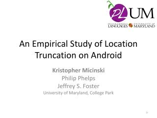An Empirical Study of Location Truncation on Android