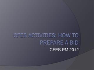 CFES Activities: How to Prepare a Bid