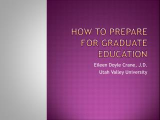 How to Prepare for Graduate Education