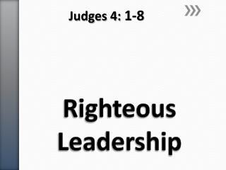 Righteous Leadership