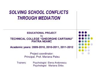 SOLVING SCHOOL CONFLICTS THROUGH MEDIATION