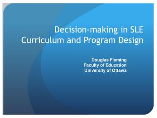 Decision-making in SLE Curriculum and Program Design