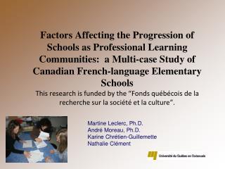 Martine Leclerc,  Ph.D . André Moreau,  Ph.D . Karine Chrétien-Guillemette Nathalie Clément