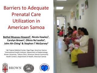Barriers to Adequate Prenatal Care Utilization in American Samoa