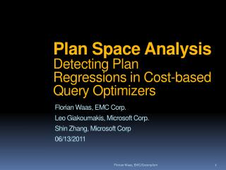 Plan Space Analysis Detecting Plan Regressions in Cost-based Query Optimizers