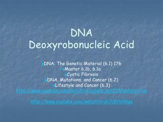 DNA  Deoxyrobonucleic  Acid