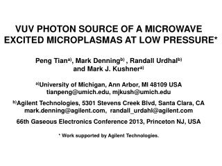 VUV PHOTON SOURCE OF A MICROWAVE EXCITED MICROPLASMAS  AT  LOW PRESSURE*