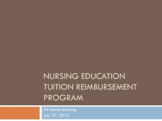 Nursing Education Tuition Reimbursement Program