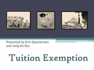 Tuition  E xemption