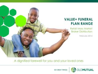 VALUE+ FUNERAL PLAN RANGE