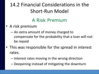 14.2 Financial Considerations in the Short-Run Model