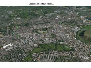 Location of all four hotels…