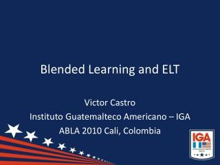 Blended Learning and ELT