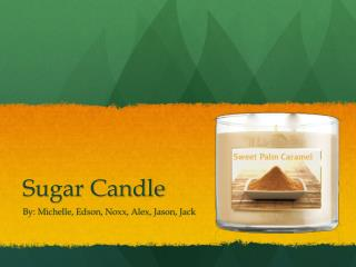Sugar Candle