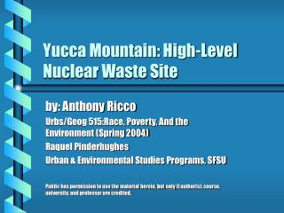 Yucca Mountain: High-Level Nuclear Waste Site
