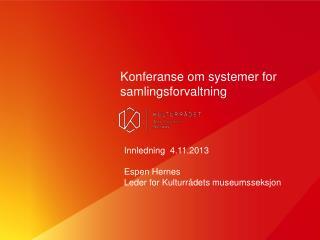 Konferanse om systemer for samlingsforvaltning