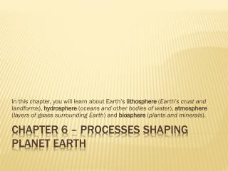 Chapter 6 – Processes Shaping Planet Earth