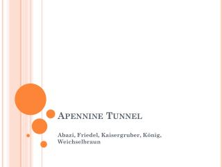 Apennine  Tunnel