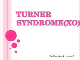 Turner syndrome(XO)