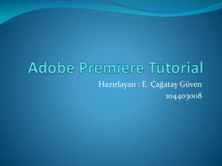 Adobe Premiere Tutorial