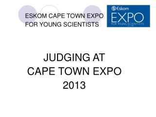 ESKOM CAPE TOWN EXPO               FOR YOUNG SCIENTISTS