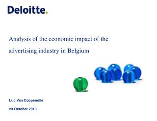 Analysis of the  economic  impact of the  advertising  industry  in Belgium
