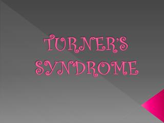 TURNER'S SYNDROME