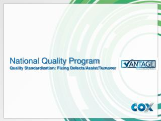 National Quality Program Quality Standardization: Fixing Defects/Assist/Turnover