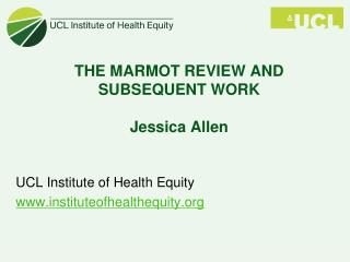 THE MARMOT REVIEW AND SUBSEQUENT WORK Jessica Allen