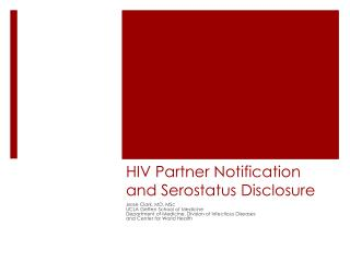 HIV Partner Notification and  Serostatus  Disclosure