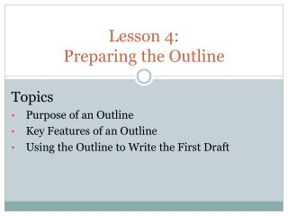 Lesson  4:  Preparing the Outline