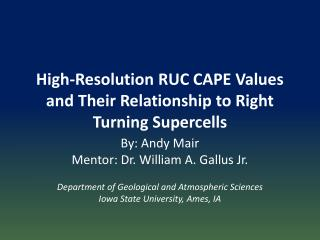 High-Resolution RUC CAPE Values and Their Relationship to Right Turning Supercells