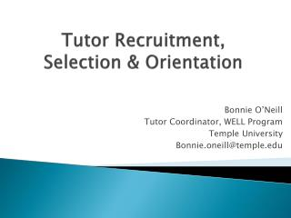 Tutor Recruitment,  Selection & Orientation