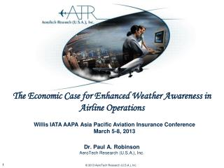 Willis IATA AAPA Asia Pacific Aviation Insurance Conference March 5-8, 2013