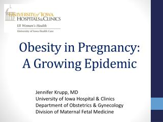 Obesity in Pregnancy: A Growing Epidemic