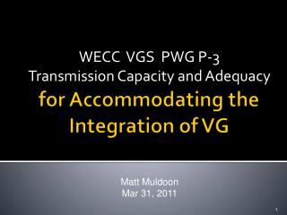for Accommodating the Integration of VG