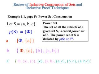 Review of  Inductive Construction of Sets  and Inductive  Proof Techniques