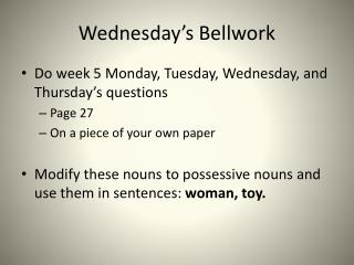 Wednesday's Bellwork