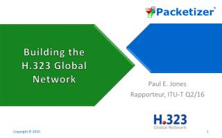Building the H.323 Global Network