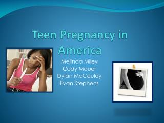 Teen Pregnancy in America
