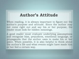 What is the author's purpose in writing? (to entertain, inform, persuade, direct)