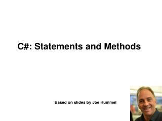 C#: Statements and Methods